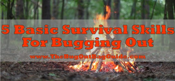 Basic Survival Skills The Bug Out Bag Guide