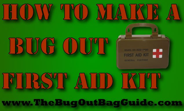 Bug Out First Aid Kit