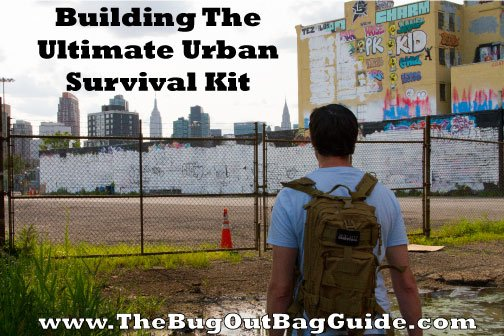 The Ultimate Urban Survival Kit