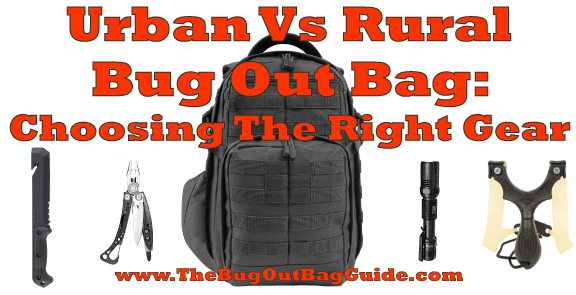 Urban Vs Wilderness Bug Out Bag: Choosing The Right Gear